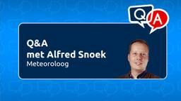 Stel je vraag aan meteoroloog Alfred Snoek tijdens onze live Q&A