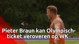 Meerkamp atleet Pieter Braun kan belangrijke slag slaan op WK voor Olympisch-ticket