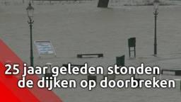 25 jaar geleden stonden de dijken in Brabant op doorbreken