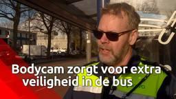 Bodycam zorgt voor extra veiligheid en minder discussie in de bus