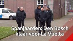 Den Bosch is klaar voor La Vuelta, oordelen de kenners