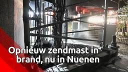 Brand in zendmast in het centrum van Nuenen