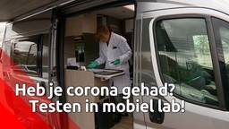 Heb je corona gehad? Testen in mobiel lab!