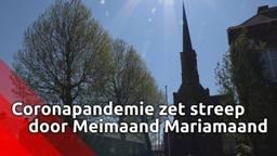 Coronapandemie zet een streep door de meimaand Mariamaand en massale Mariaverering