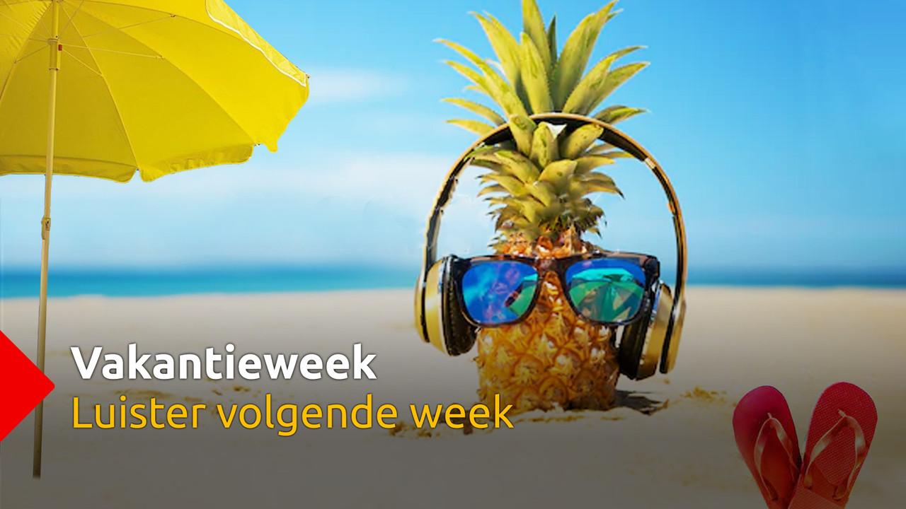 Vakantieweek volgende week